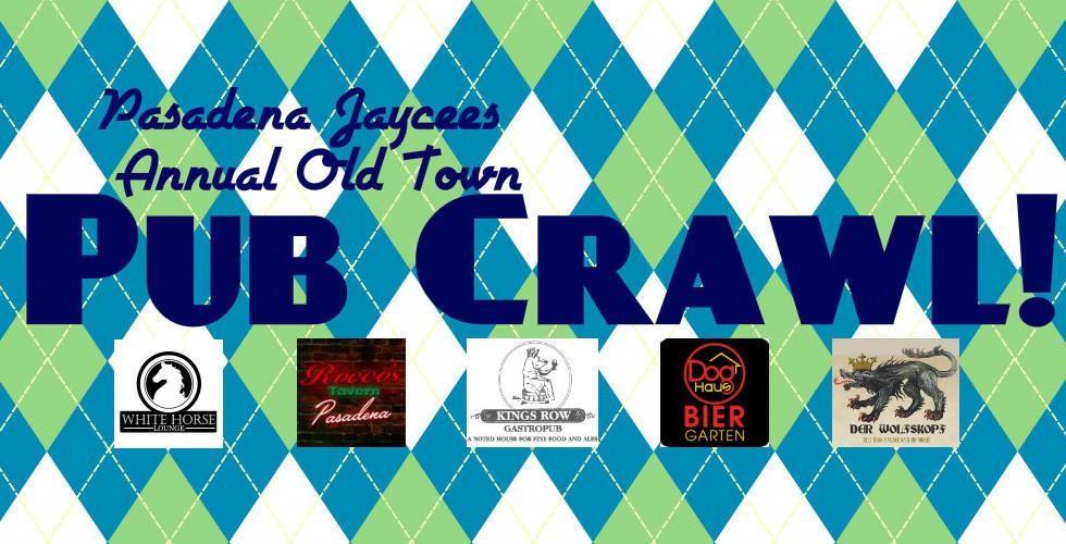 Pasadena Jaycees Annual Pub Crawl